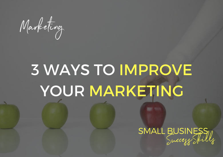 3-ways-to-improve-your-marketing