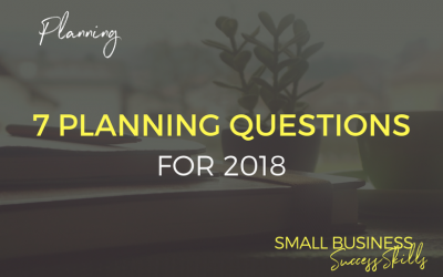 7 Key Planning Questions for 2018