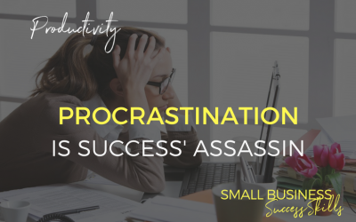 Bad Business Habits (Part 2) Procrastination