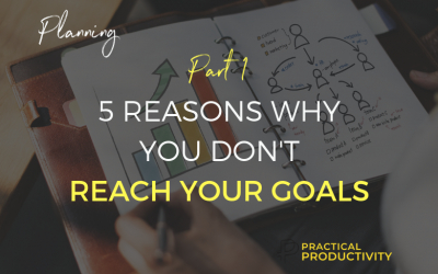 5 Reasons Why You Don't Reach Your Goals