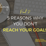 5-reasons-why-you-dont-reach-your-goals-Part2