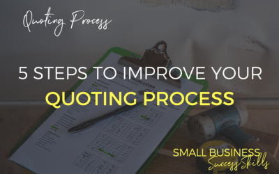 5 Steps To Improve Your Quoting Process